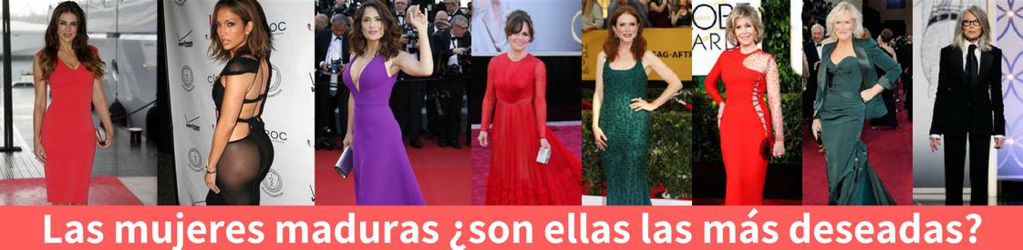 Algunas de las actrices maduras más sexys de hollywood.